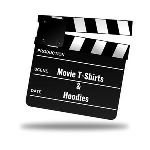 Movie T-Shirts and Hoodies